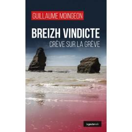 BREIZH VINDICTE - Crève sur la grève