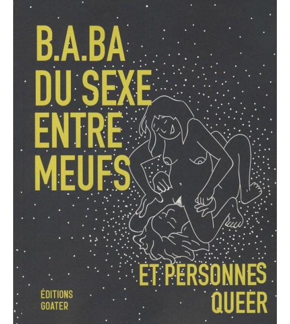 B.A.BA DU SEXE ENTRE MEUFS et personnes queer