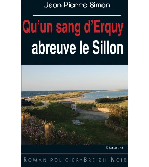 QU'UN SANG D'ERQUY ABREUVE LE SILLON