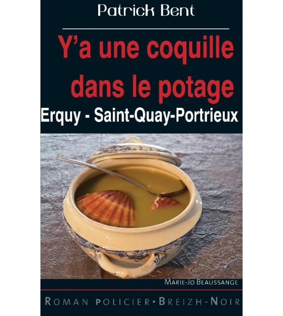 Y'A UNE COQUILLE DANS LE POTAGE - Erquy - Saint-Quay-Portrieux