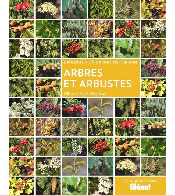 ARBRES ET ARBUSTES - Un guide + un carnet de terrain
