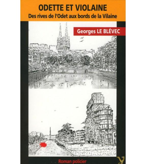ODETTE ET VIOLAINE - Des rives de l'Odet aux bords de la Vilaine
