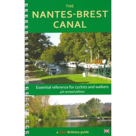 THE NANTES-BREST CANAL - 4th revised edition
