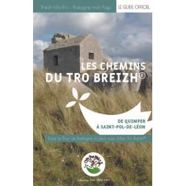 LES CHEMINS DU TRO BREIZH de Quimper à Saint-Pol-de-Léon