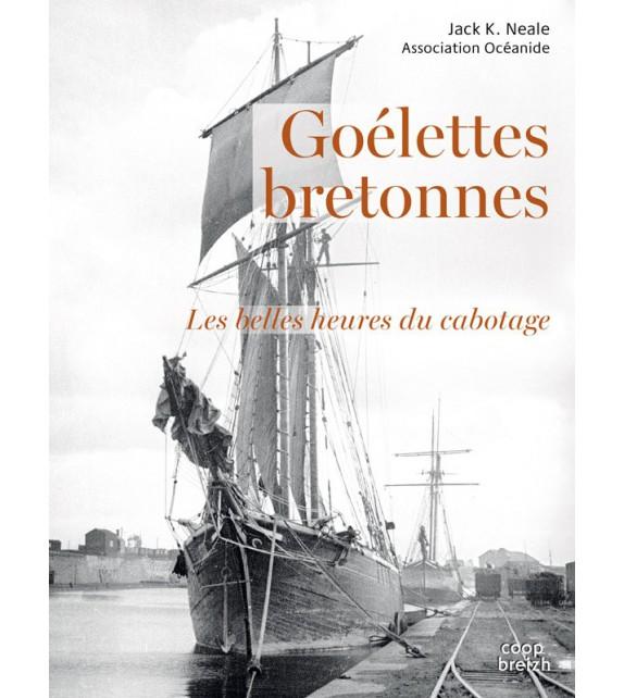 GOÉLETTES BRETONNES, Les belles heures du cabotage