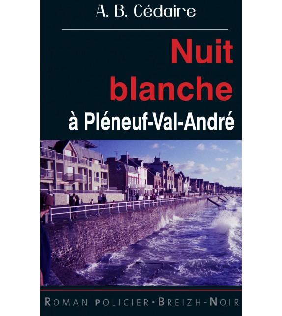 NUIT BLANCHE à Pléneuf-Val-André