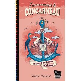 L'ANCRE MAGIQUE DE CONCARNEAU - TOME 6