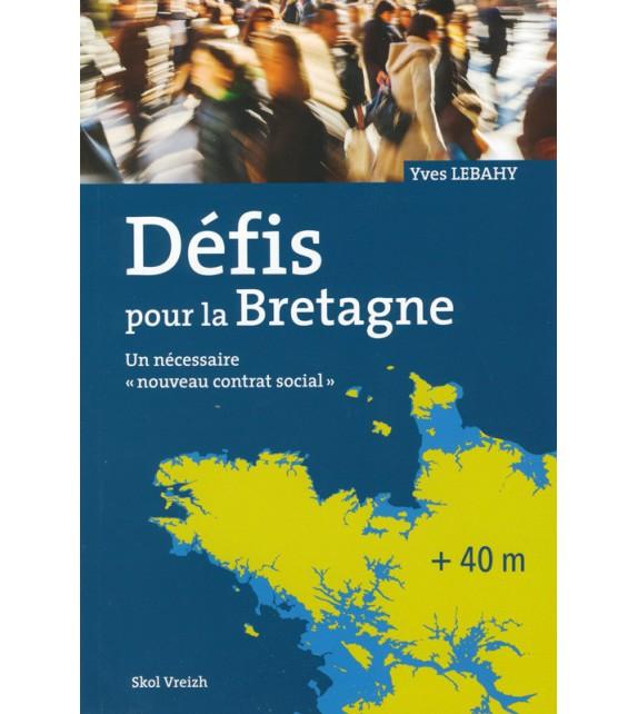 DÉFIS POUR LA BRETAGNE - Un nécessaire contrat social