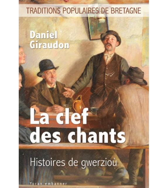 LA CLEF DES CHANTS - Histoires de gwerzioù