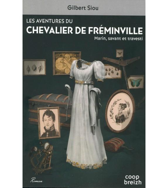 LES AVENTURES DU CHEVALIER DE FRÉMINVILLE