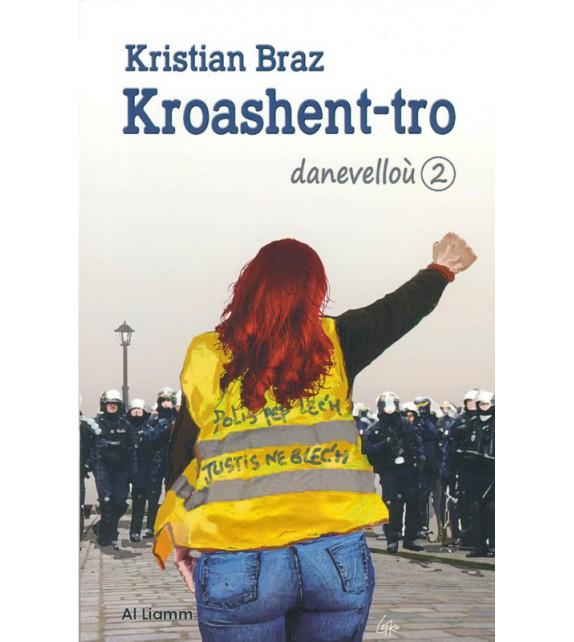 KROASHENT-TRO - danevelloù 2