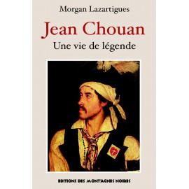JEAN CHOUAN - Une vie de légende