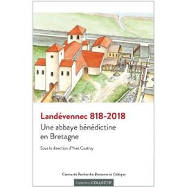 LANDÉVENNEC 818-2018 - Une abbaye bénédictine en Bretagne