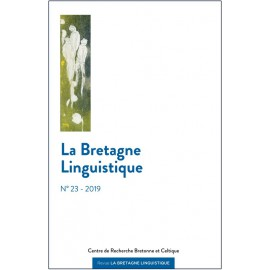 LA BRETAGNE LINGUISTIQUE - VOLUME 23 - 2019