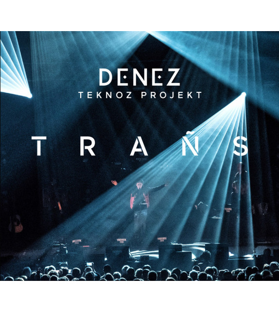 DENEZ - Trañs (Edition limitée)