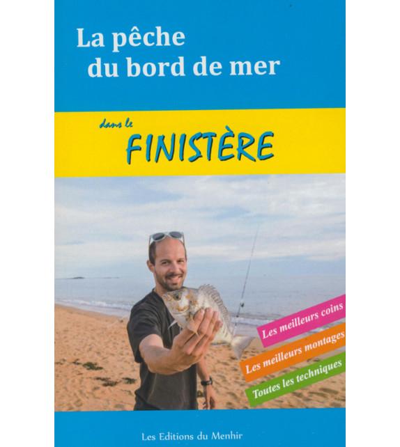 LA PÊCHE DU BORD DE MER - Finistère