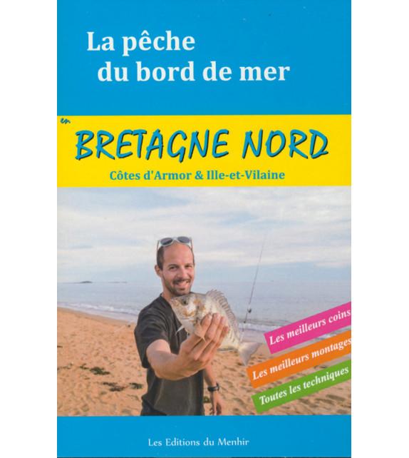 LA PÊCHE DU BORD DE MER - Bretagne Nord