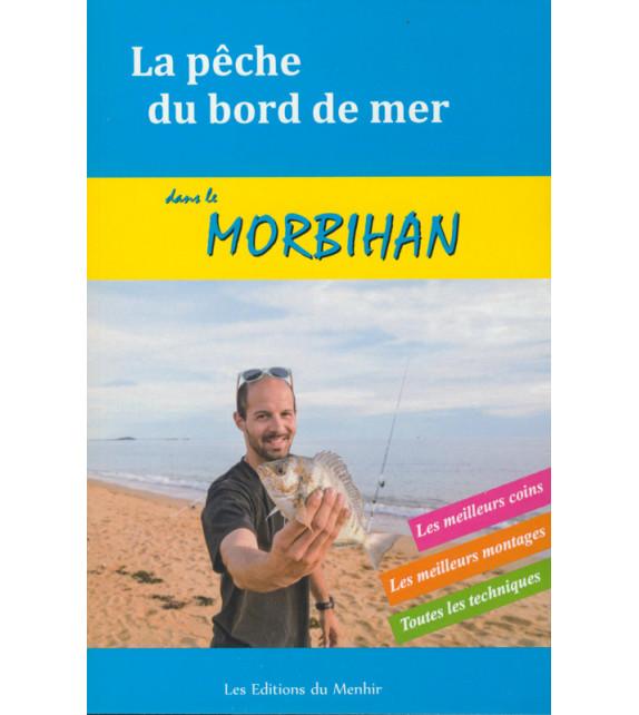 LA PÊCHE DU BORD DE MER - Morbihan