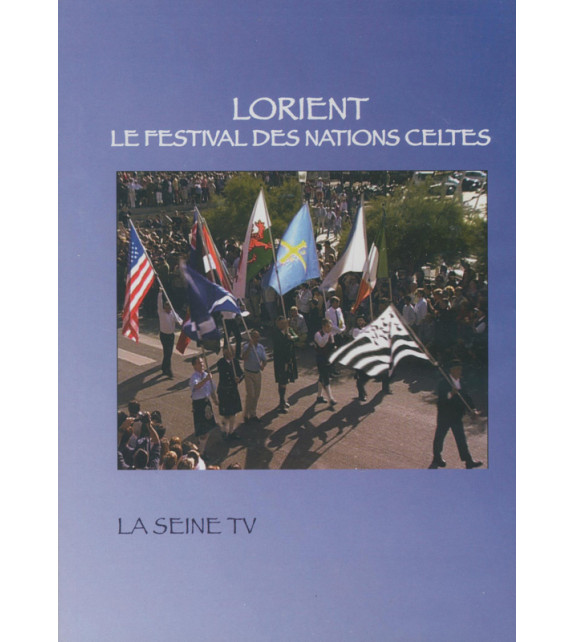 DVD LORIENT, LE FESTIVAL DES NATIONS CELTES (Interceltique)