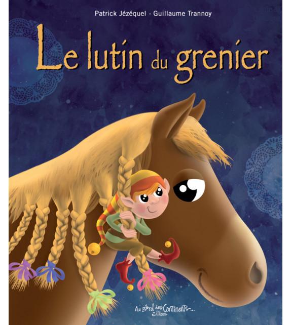 LE LUTIN DU GRENIER