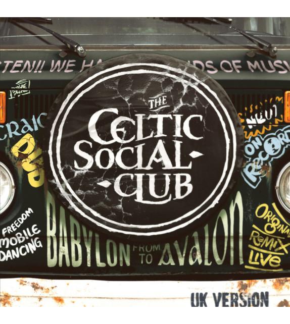 CD THE CELTIC SOCIAL CLUB - From Babylon to Avalon / UK version