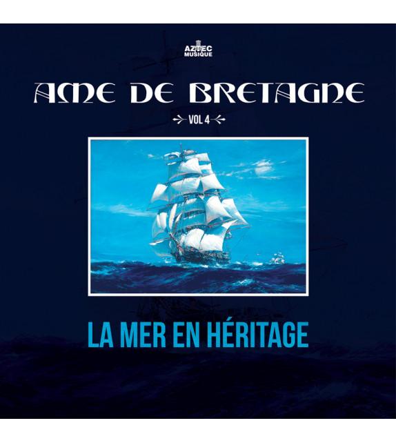 CD ÂME DE BRETAGNE - VOL.4 : La Mer en Héritage