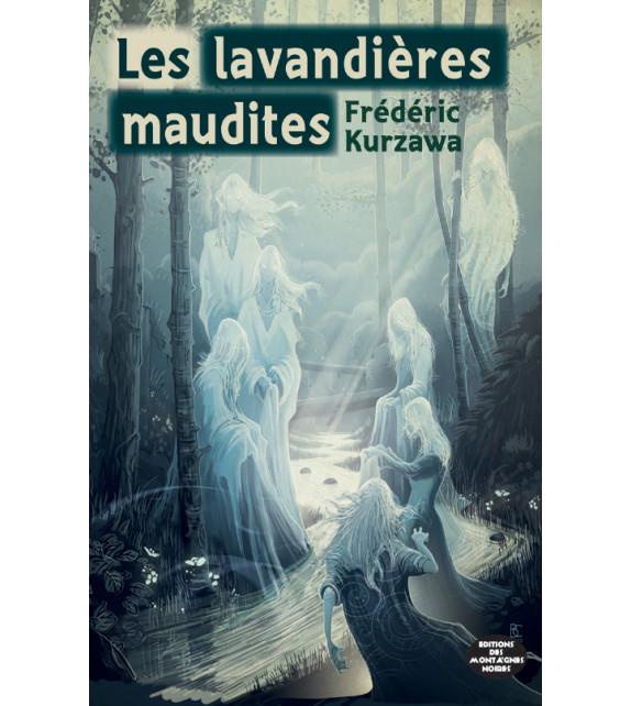 LES LAVANDIÈRES MAUDITES