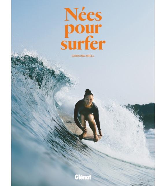 NÉES POUR SURFER