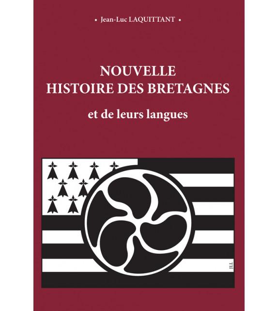 NOUVELLE HISTOIRE DES BRETAGNES et de leurs langues