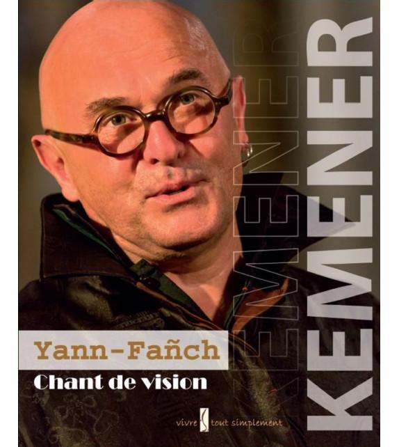 YANN-FAÑCH KEMENER - Chant de vision