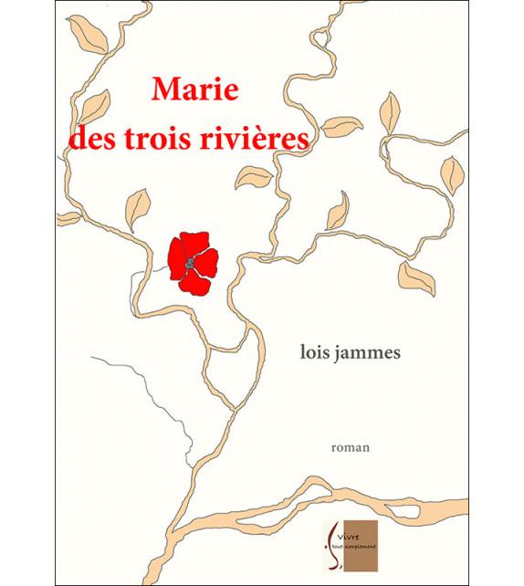 MARIE DES TROIS RIVIÈRES