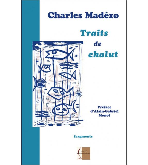 TRAITS DE CHALUT