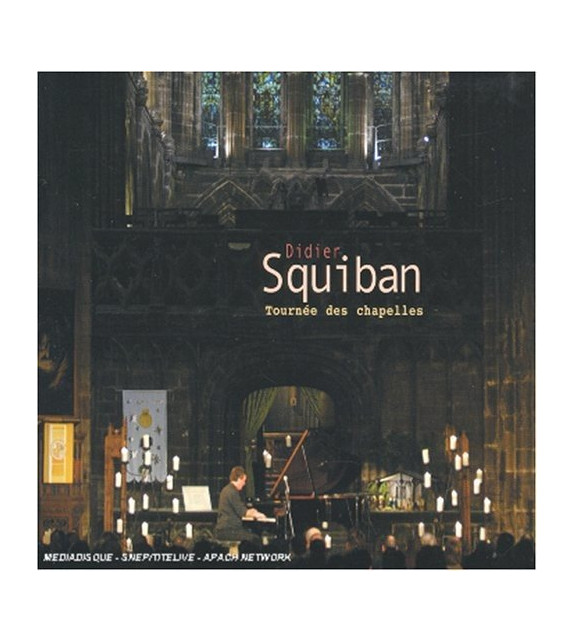 CD DIDIER SQUIBAN - LA TOURNEE DES CHAPELLES