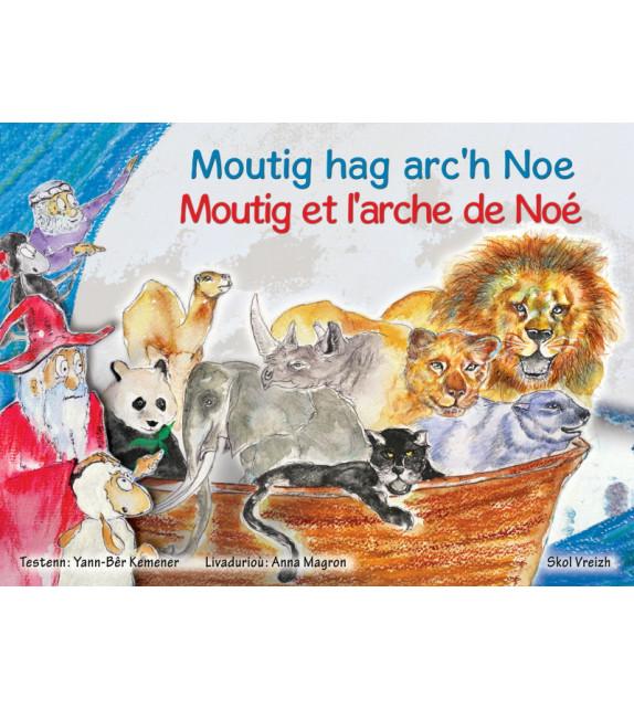 MOUTIG HAG ARC'H NOE - Moutig et l'arche de Noé