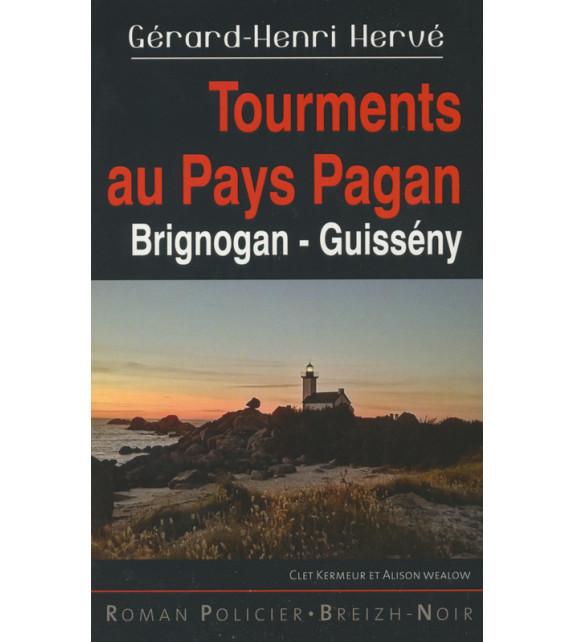 TOURMENTS AU PAYS PAGAN - Brignogan - Guissény