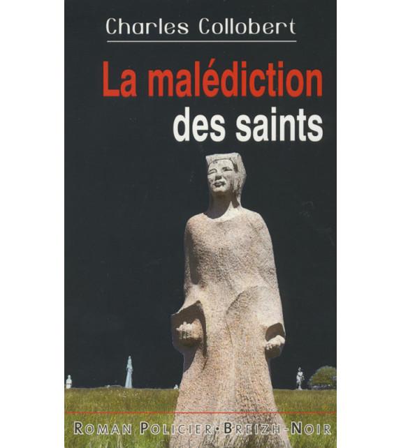 LA MALÉDICTION DES SAINTS
