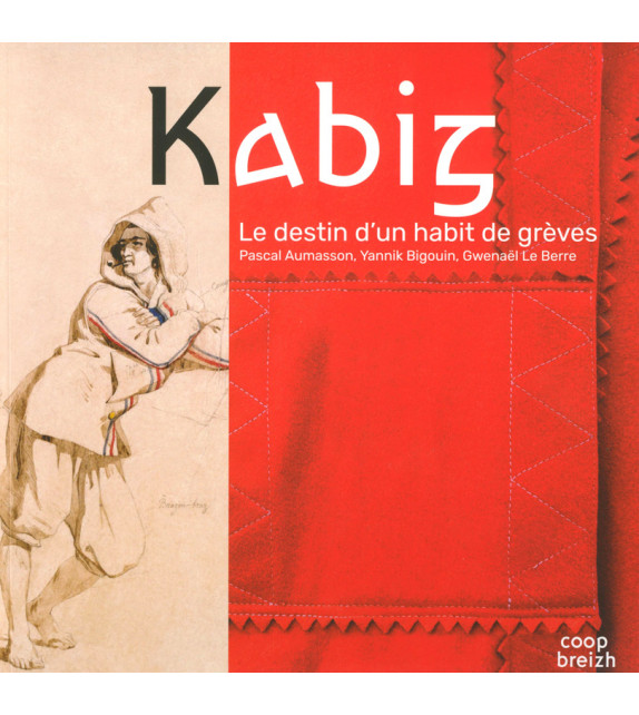 KABIG, Le destin d'un habit de grèves