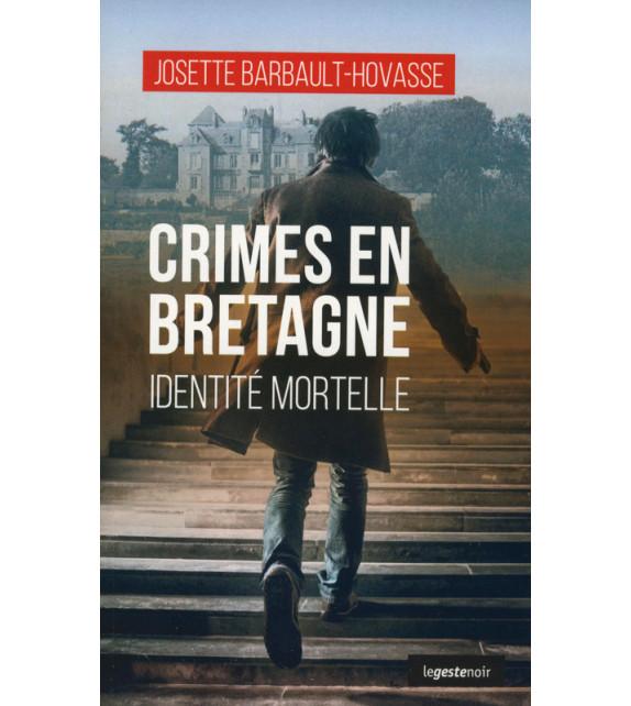 CRIMES EN BRETAGNE - Identité mortelle