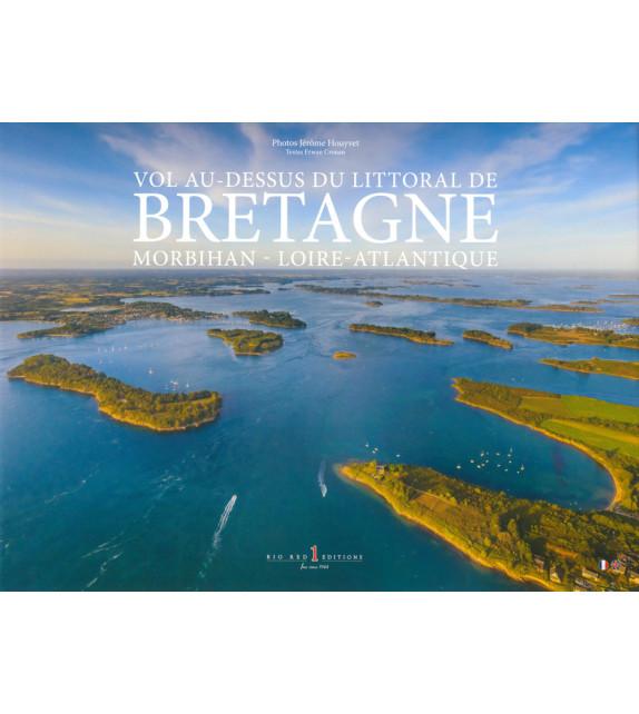 VOL AU-DESSUS DU LITTORAL DE BRETAGNE, MORBIHAN - LOIRE-ATLANTIQUE, Volume 3