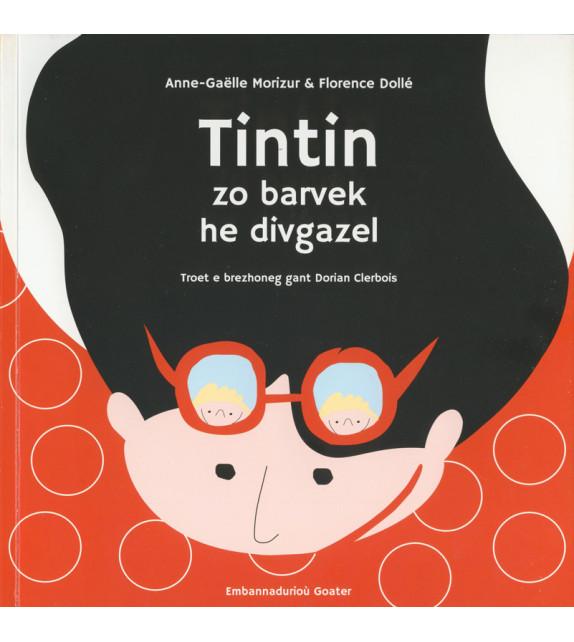 TINTIN ZO BARVEK HE DIVGAZEL