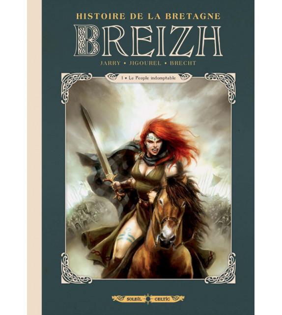 BREIZH - Tome 1, Le Peuple indomptable - Histoire de la Bretagne en BD