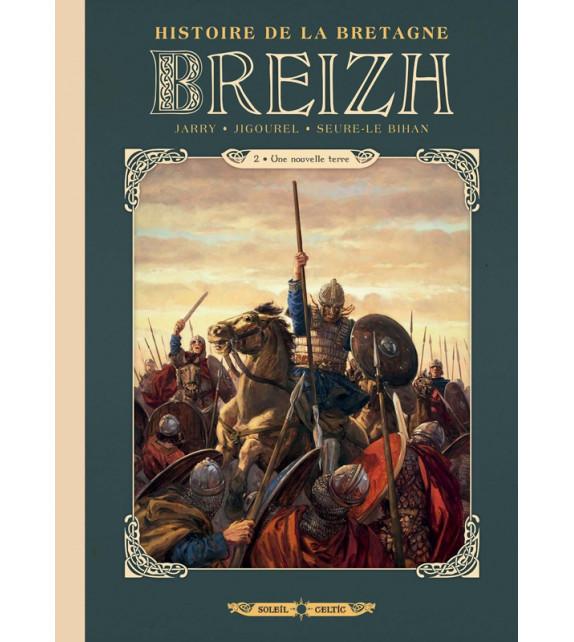 BREIZH - Tome 2, Une nouvelle terre - Histoire de la Bretagne en BD