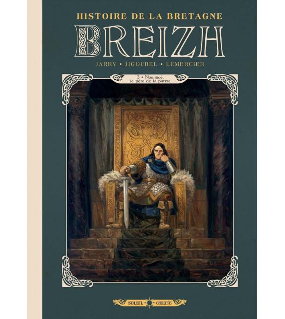 BREIZH - Tome 3, Nominoë, le père de la patrie - Histoire de la Bretagne en BD
