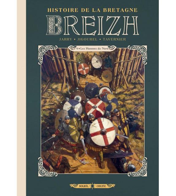 BREIZH - Tome 4, Les Hommes du Nord - Histoire de la Bretagne en BD