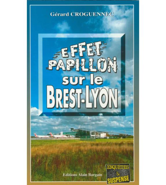 EFFET PAPILLON SUR LE BREST-LYON