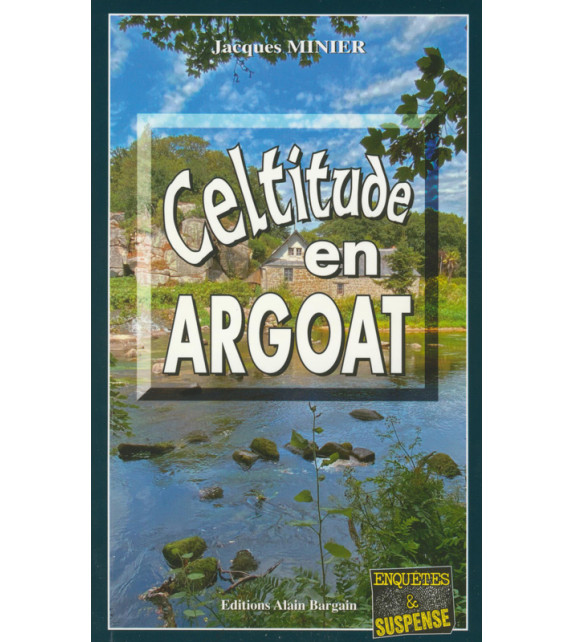 CELTITUDE EN ARGOAT
