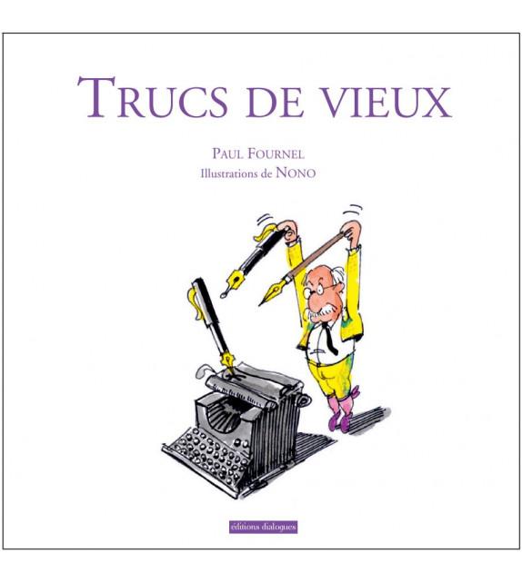 TRUCS DE VIEUX