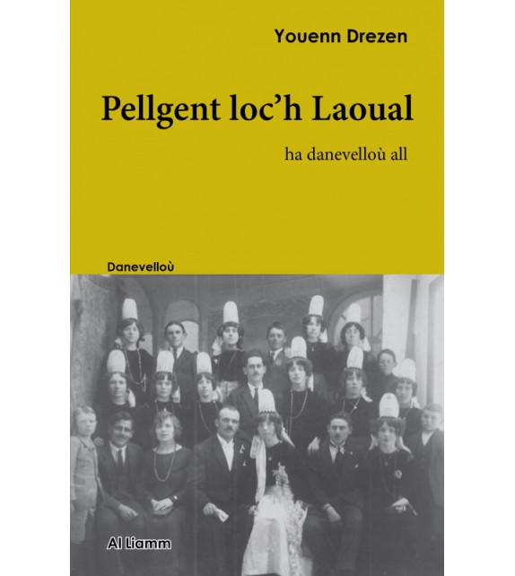 PELLGENT LOC'H LAOUAL - Ha danevelloù all