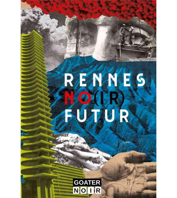 RENNES NO(IR) FUTUR