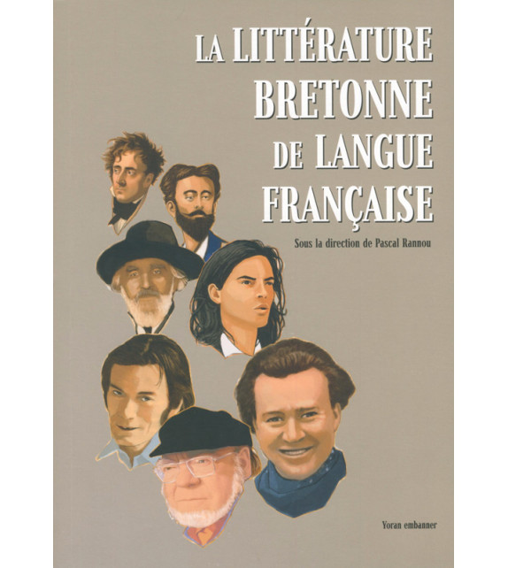 LA LITTÉRATURE BRETONNE DE LANGUE FRANÇAISE
